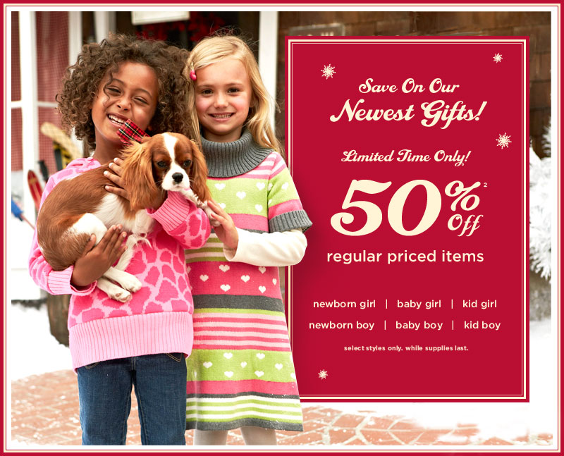 Save On Our Newest Gifts! Limited Time Only! 50% Off(2). Regular priced items. Select styles only. While supplies last.