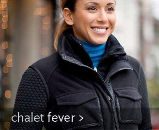 chalet fever