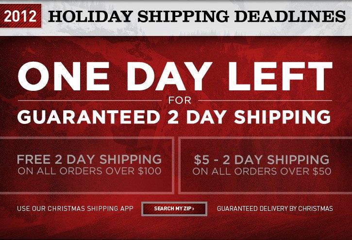 Last Day Guaranteed 2 Day Shipping