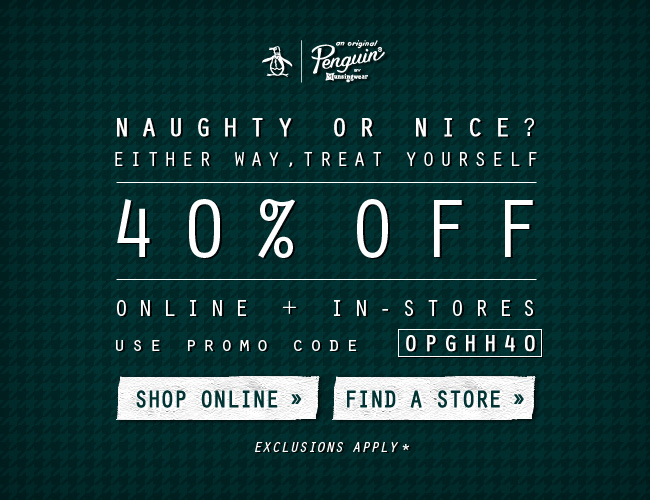 Naughty or Nice? Either way, take 40% Off online + in-store