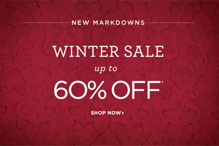 NEW MARKDOWNS UP TO 60% OFF* Shop Sale