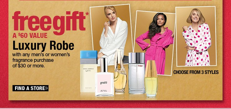 FREE Luxury Robe with any $30 Fragrance Purchase