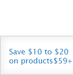 Save $10 to $20 on products $59+