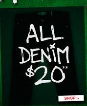 ALL DENIM $20