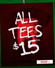 ALL TEES $15