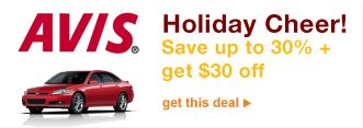 AVIS® | Holiday Cheer! | Save up to 30% + get $30 off | get this deal