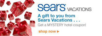 Sears® VACATIONS | A gift to you from Sears Vacations... | Get a MYSTERY hotel coupon! | shop now