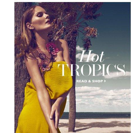 HOT TROPICS READ & SHOP