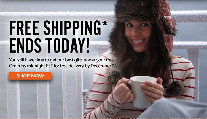 Free Shipping Ends Today! Shop Now