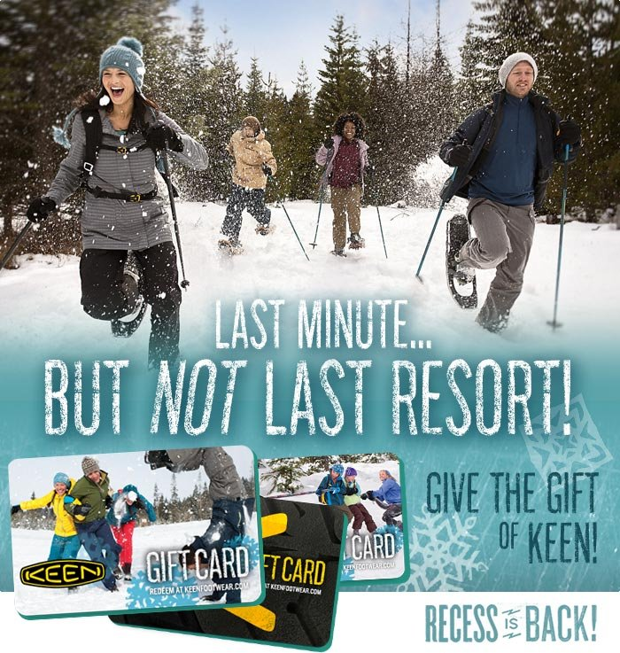 Last Minute, but NOT Last Resort! Gift Cards from KEEN!