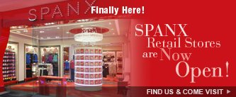 SPANX Retail Stores are Now Open! Find Us and Come Visit!