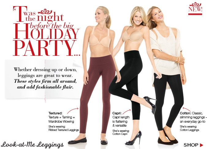 I found a flattering top and wanted something to pair. Leggings that firm all around and add fashionable flair! Shop!