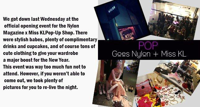 Nylon Magazine x MissKL Pop-Up Shop!