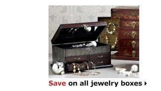 Save on all jewelry boxes