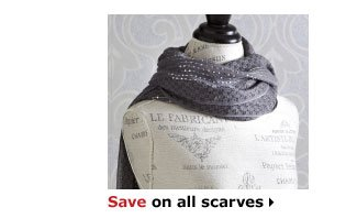 Save on all scarves
