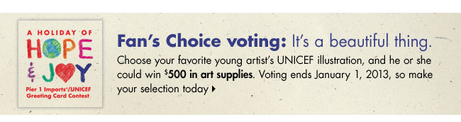 Fan's Choice voting: It's a beautiful thing. Choose your favorite young artist's UNICEF illustration, and he or she could win $500 in art supplies. Voting ends January 1, 2013, so make your selection today