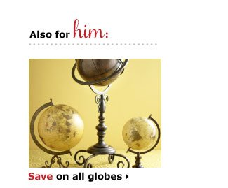 Save on all globes