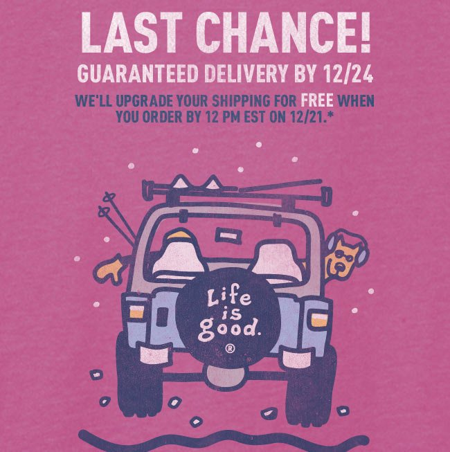 Last Chance to Get Your Order by 12/24