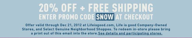 Use the Coupon Code SNOW to Get 20% Off of Your Order