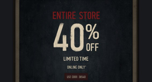 ENTIRE STORE 40% off - Limited time - ONLINE ONLY