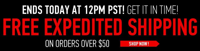 Shipping Upgrade Ends Today at 12pm PST - Shop Now