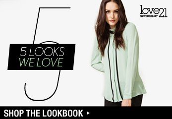 Love21: 5 Looks We Love - Shop Now