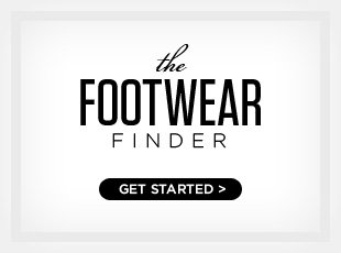The Footwear Finder - Get Started >