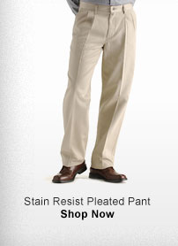 STAIN RESIST PLEATED PANT SHOP NOW