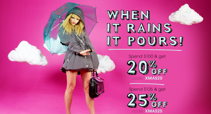 When It Rains It Pours! Get up to 25% off plus free shipping