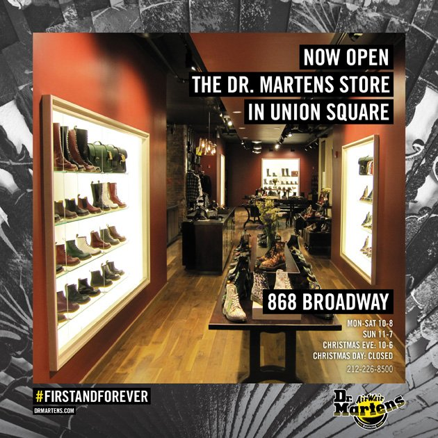 Our second Dr. Martens Store in New York has just opened its doors! Come see us in person at 868 Broadway by Union Square, between 17th and 18th. www.drmartens.com/page.asp?navid=123