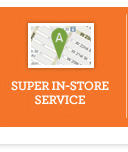 Super in-store service