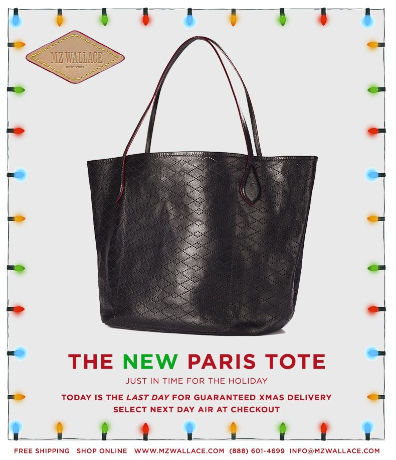 Just in time for the holiday… The New Paris Tote. Today is the last day for guaranteed x-mas delivery with next day air.