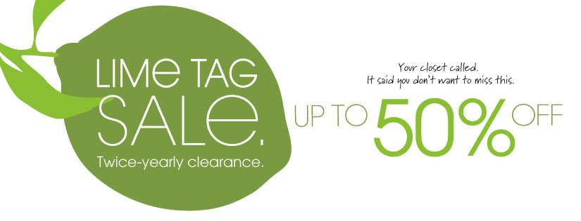 LIME TAG SALE. Twice-yearly clearance. UP TO 50% OFF