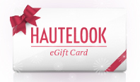 Give the Gift of HauteLook