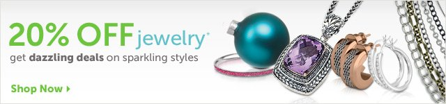 20% OFF jewelry* get dazzling deals on sparkling styles - Shop Now