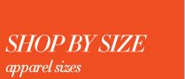 Take a peek at styles in your size...  SHOP BY SIZE
