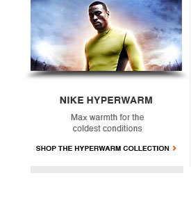 NIKE HYPERWARM | Max warmth for the coldest conditions | SHOP THE HYPERWARM COLLECTION