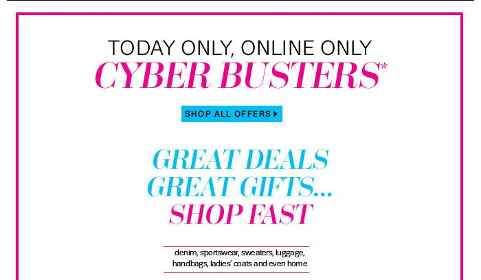 Today Only, Online Only Cyber Busters Shop All Offers