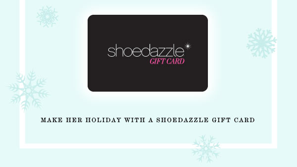 Give the Gift of Style & Make Her Holidays Brighter - Shop Gift Cards