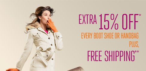 EXTRA 15% OFF* PLUS FREE SHIPPING**