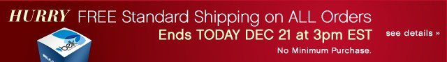 Hurry! FREE Standard Shipping on ALL Orders Ends TODAY DEC 21 at 3pm EST.  No Minimum Purchase. See details.