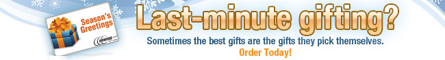 Last-minute gifting? Sometimes the best gifts are the gifts they pick themselves. Order Today!