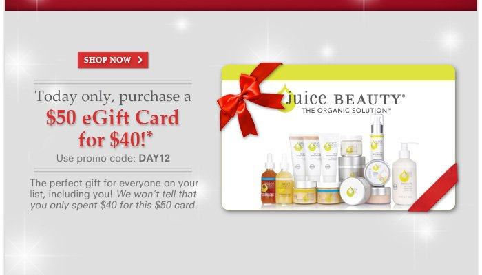 Today only, purchase a $50 eGift Card for $40! Promo code: DAY12