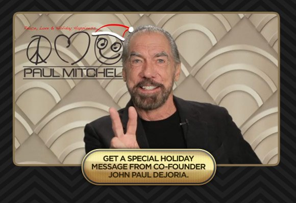 Get a special holiday message from co-founder John Paul DeJoria.