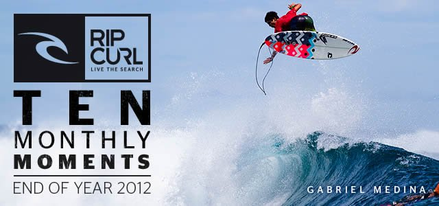 Rip Curl - Live The Search: Ten Monthly Moments - December 2012