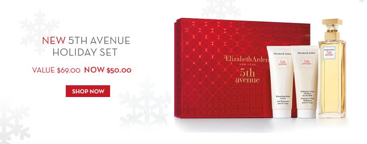 NEW 5TH AVENUE HOLIDAY SET. VALUE $69.00 NOW $50.00. SHOP NOW.