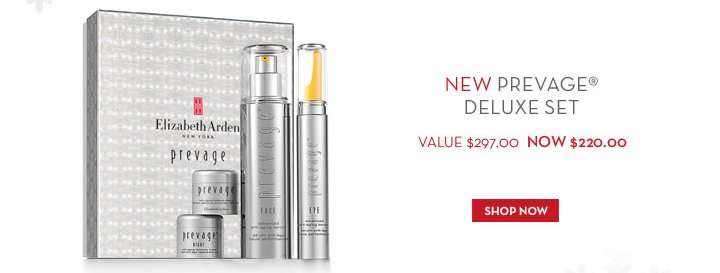 NEW PREVAGE® DELUXE SET. VALUE $297.00 NOW $220.00. SHOP NOW.