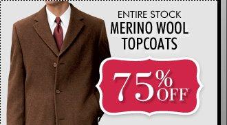 75% OFF* Merino Wool Topcoats