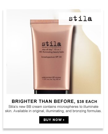 Brighter Than Before | $38 each. Stila's new BB cream contains microspheres to illuminate skin. Available in original, illuminating, and bronzing formulas.