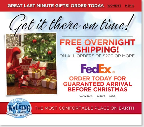 Get your last minute gifts in time for Christmas! Shop the world's best comfort brands for the entire family and enjoy FREE Overnight Shipping on ALL orders of $200 or more for delivery by December 24th.* Shop now to find the best selection online and in stores at The Walking Company. We guarantee that our prices are fair. If you purchase shoes from us at regular price and see them advertised for less, we'll give you triple the difference in store credit. Customer service is our highest priority, and our associates are the most highly trained & responsive professionals in the industry, with  access to the latest technology to ensure you always get the proper fit and the ideal footwear for your specific needs. We offer the world's best comfort footwear, including premier brands, hard-to-find brands & unique styles that are exclusively found here and nowhere else. The Walking Company mission is to help you walk in comfort in all aspects of your life. Our highly-trained comfort fit specialists will help you with all of your comfort shoe needs. Customer service is our number one priority and your satisfaction is guaranteed. We are dedicated to bringing you the best selection of the finest brands from around the world. When you purchase from The Walking Company you are  making an investment in your health and wellness; we will make sure you can select from the best, most fashionable and most technically-advanced comfort shoes available. Our product development team is constantly on the move, searching every corner of the globe to find shoe brands featuring the latest breakthroughs in comfort shoe technology.